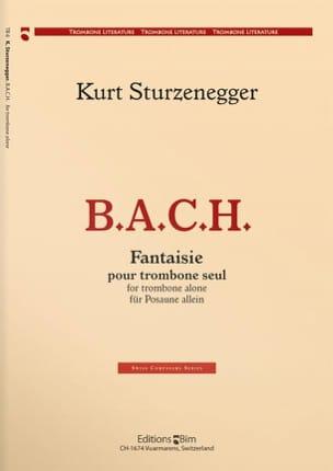 B.A.C.H. Fantaisie Kurt Sturzenegger Partition Trombone - laflutedepan
