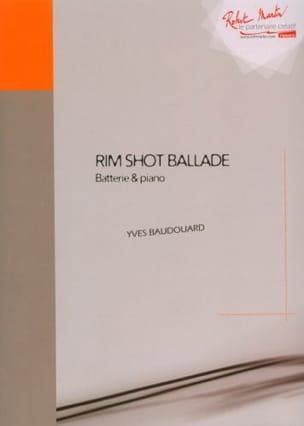 Rim Shot Ballade Yves Baudouard Partition Batterie - laflutedepan