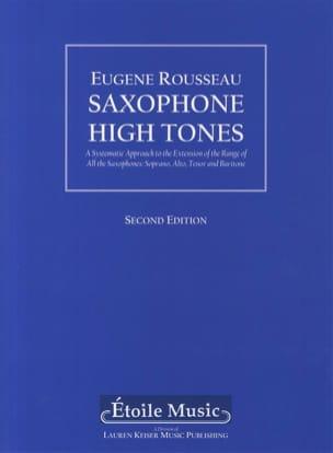Saxophone high tones - Second edition Eugene Rousseau laflutedepan