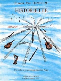 Historiette. Cor Francis-Paul Demillac Partition Cor - laflutedepan