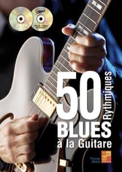 50 rythmiques blues à la guitare Thomas Brain Partition laflutedepan
