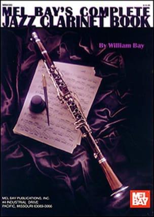 Complete Jazz Clarinet Book William Bay Partition laflutedepan