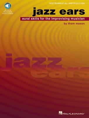 Jazz Ears - Thom Mason - Partition - Harmonie - laflutedepan.com