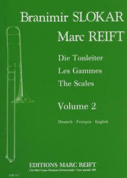 Les gammes Volume 2 Slokar Branimir / Reift Marc laflutedepan