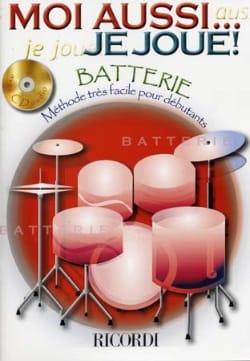 Moi Aussi... Je Joue! Partition Batterie - laflutedepan