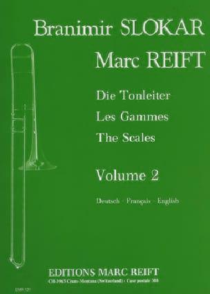 Les gammes Volume 2 - Slokar Branimir / Reift Marc - laflutedepan.com