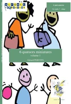 6 Quatuors Miniatures Volume 1 Gérard Perotin Partition laflutedepan