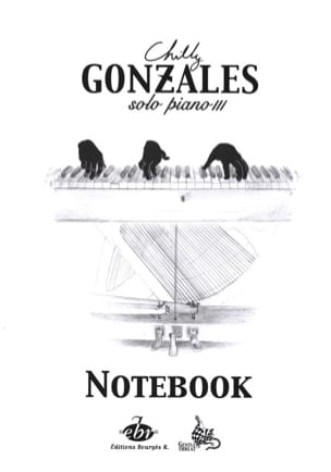 Notebook Solo Piano 3 Chilly Gonzales Partition laflutedepan
