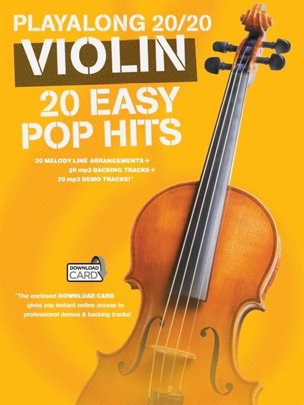 Playalong 20/20 Violin 20 Easy Pop Hits - laflutedepan.com