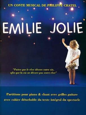 Emilie Jolie Philippe Chatel Partition Comédie musicale - laflutedepan
