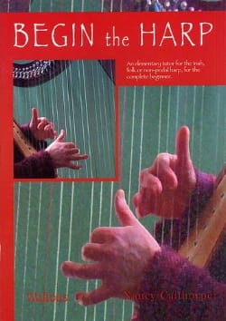 Begin The Harp Nancy Calthorpe Partition Harpe - laflutedepan