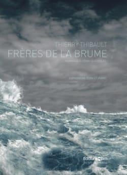 Frères de la Brume Thierry Thibault Partition laflutedepan