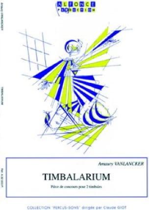 Timbalarium - Amaury Vanlancker - Partition - laflutedepan.com