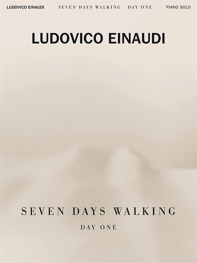 Seven Days Walking - Day one - Ludovico Einaudi - laflutedepan.com