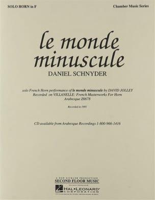 Le Monde Minuscule Daniel Schnyder Partition Cor - laflutedepan