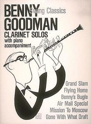 Swing Classics Benny Goodman Partition Clarinette - laflutedepan