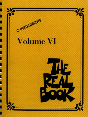 The Real Book Volume 6 - C Instruments Partition Jazz - laflutedepan