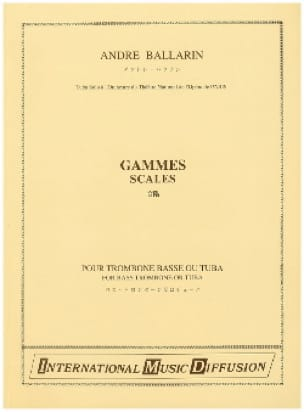 Gammes - André Ballarin - Partition - Trombone - laflutedepan.com