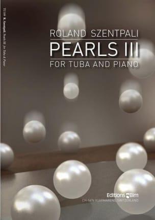 Pearls III Roland Szentpali Partition Tuba - laflutedepan