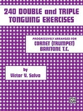 240 Double and Triple Tonguing Exercices Victor V. Salvo laflutedepan