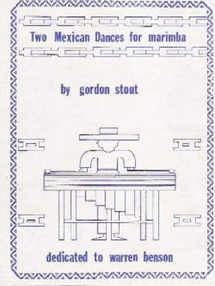 Two Mexican Dances For Marimba - Gordon Stout - laflutedepan.com