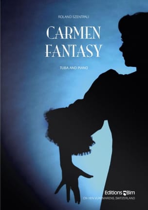Carmen Fantasy Roland Szentpali Partition Tuba - laflutedepan