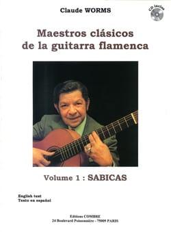 Claude Worms - Maestros Clasicos of the Guitarra Flamenca Volume 1: Sabicas - Partition - di-arezzo.com