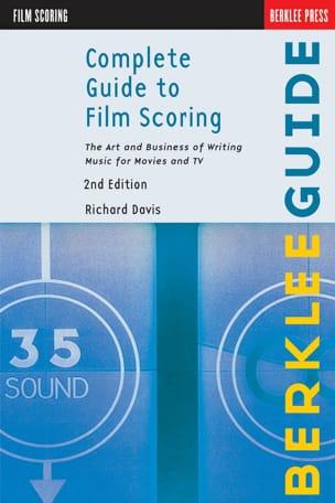 Complete Guide To Film Scoring Richard Davis Livre laflutedepan