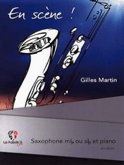 En Scène! Gilles Martin Partition Saxophone - laflutedepan