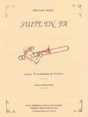 Suite En Fa - Michel Hulot - Partition - Trombone - laflutedepan.com