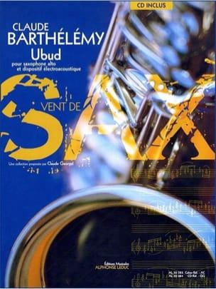Ubud Claude Barthélémy Partition Saxophone - laflutedepan