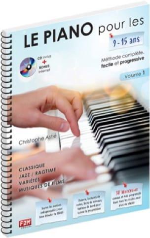 Le PIANO pour les 9-15 ans... - Volume 1 - laflutedepan.com