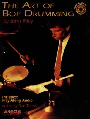 The Art Of Bop Drumming John Riley Partition Batterie - laflutedepan
