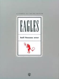 Hell Freezes Over Eagles Partition Pop / Rock - laflutedepan