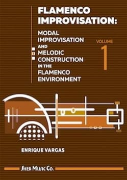 Flamenco Improvisation - Volume 1 Enrique Vargas laflutedepan