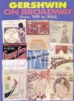 Gershwin On Broadway GERSHWIN Partition Jazz - laflutedepan
