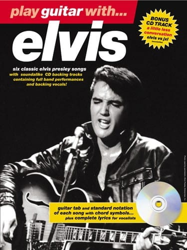 Play Guitar With... Elvis Presley - Elvis Presley - laflutedepan.com