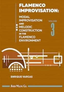 Flamenco Improvisation - Volume 3 Enrique Vargas laflutedepan