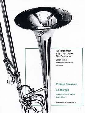 Le Chorège Philippe Rougeron Partition Trombone - laflutedepan
