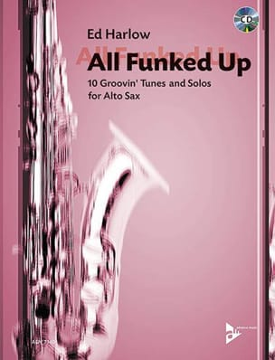 All Funked Up Ed Harlow Partition Saxophone - laflutedepan