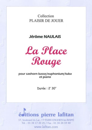 La Place Rouge Jérôme Naulais Partition Tuba - laflutedepan