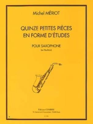 15 petites pièces en forme d'études - Michel Mériot - laflutedepan.com