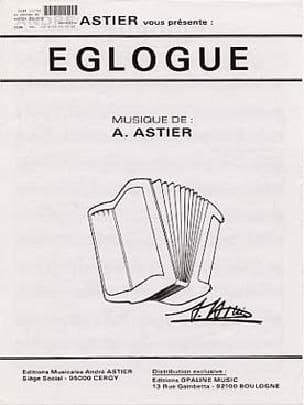 Eglogue - André Astier - Partition - Accordéon - laflutedepan.com