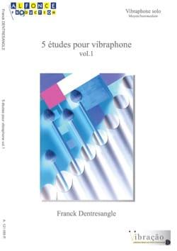 5 Etudes pour vibraphone volume 1 Franck Dentresangle laflutedepan