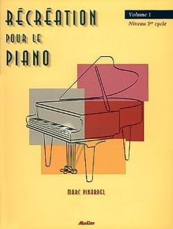 Récréation Pour le Piano - Volume 1 Partition laflutedepan