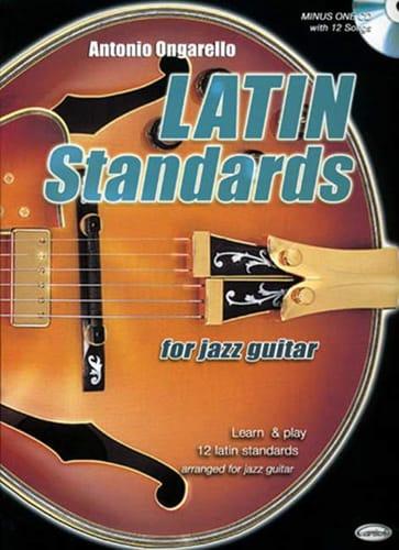Latin Standards For Jazz Guitar - Antonio Ongarello - laflutedepan.com