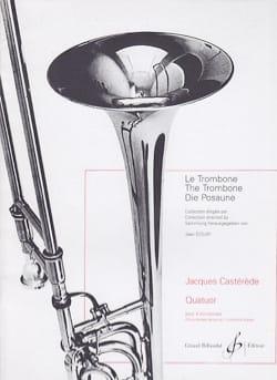 Quatuor - Jacques Castérède - Partition - Trombone - laflutedepan.com