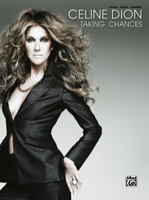 Taking Chances Celine Dion Partition Chanson française - laflutedepan