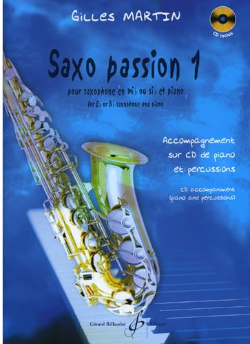 Saxo Passion 1 - Gilles Martin - Partition - laflutedepan.com