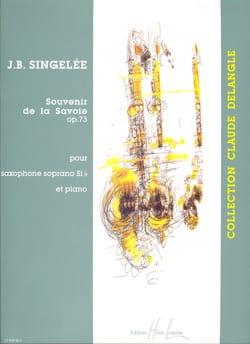 Souvenir de la Savoie Opus 73 Jean-Baptiste Singelée laflutedepan